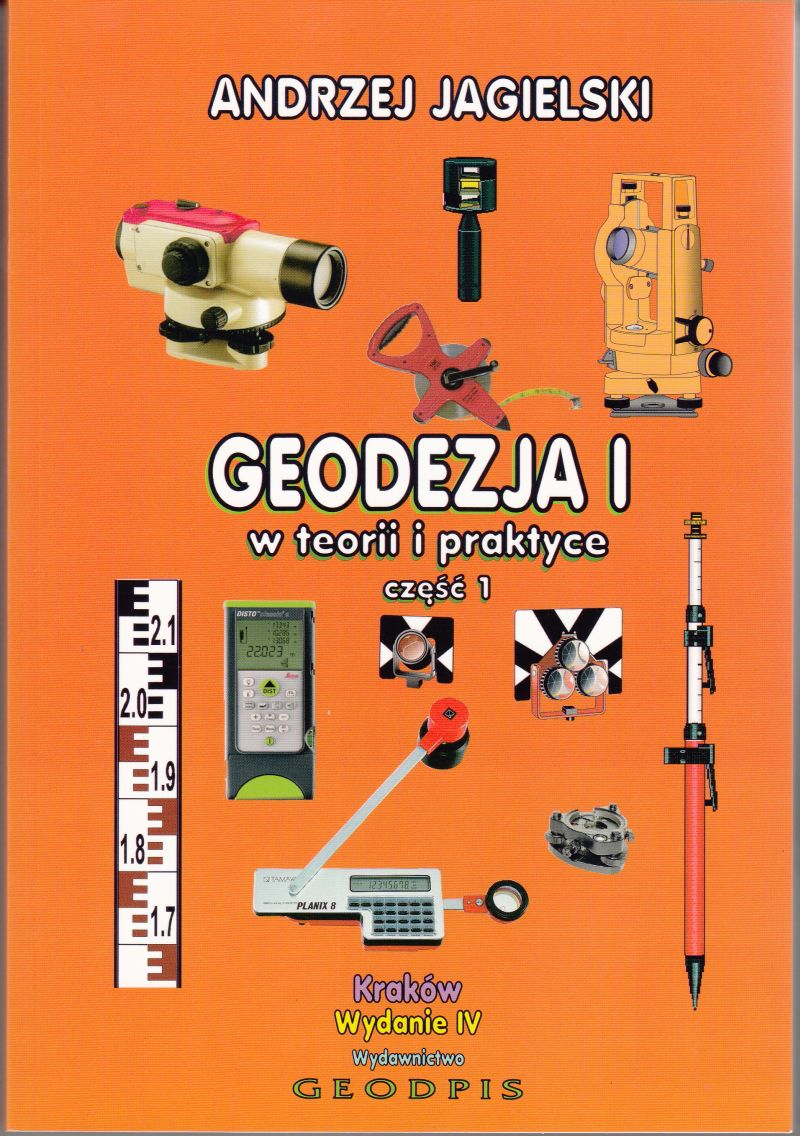 Geodezja I w teorii i praktyce część 1 - Andrzej Jagielski