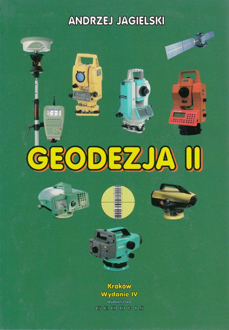 GEODEZJA II, ANDRZEJ JAGIELSKI - 2020R.