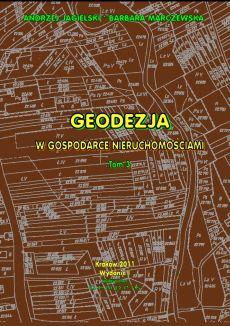 Geodezja w gospodarce nieruchomościami Tom 3 - Andrzej Jagielski