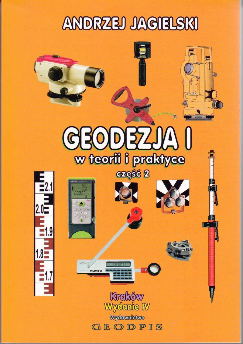 Geodezja w teorii i praktyce część 2 - Andrzej Jagielski