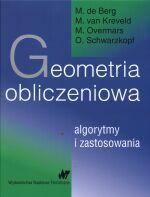 Geometria obliczeniowa. Algorytmy i zastosowania