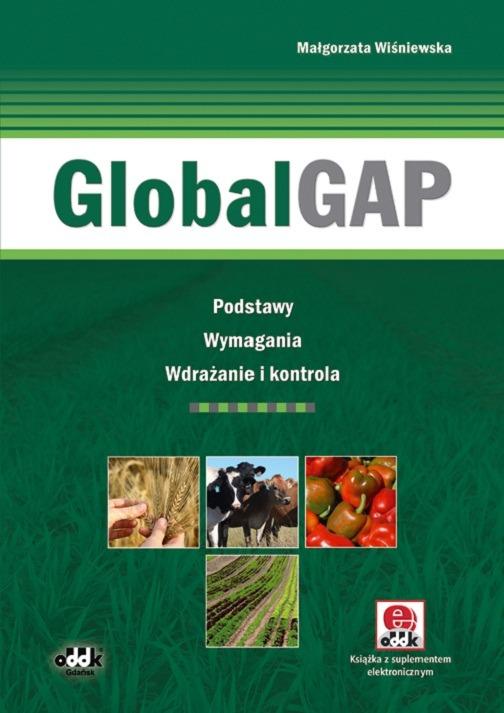 GlobalGAP. Podstawy, wymagania, wdrażanie i kontrola (z suplementem elektronicznym)