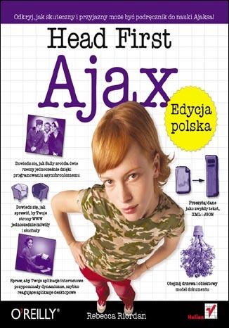 Head First Ajax. Edycja polska (Rusz głową!)