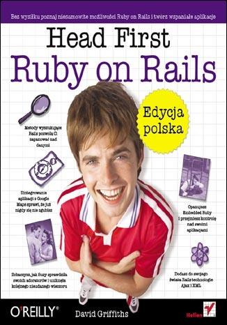 Head First Ruby on Rails. Edycja polska (Rusz głową!)