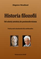 Historia filozofii.Od szkoły jońskiej do postmodernizmu. Podręcznik akademicki dla niefilozofów (podręcznik)