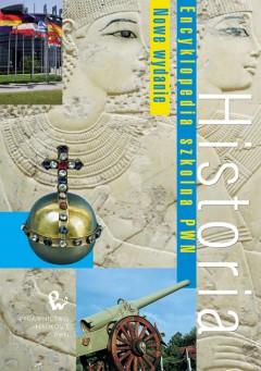 Historia. Encyklopedia szkolna PWN (wydanie II)