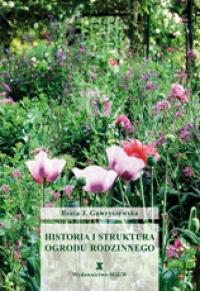 Historia i Struktura Ogrodu Rodzinnego