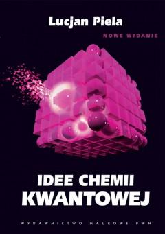 Idee chemii kwantowej (wydanie II)