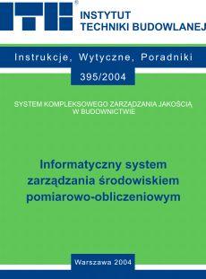 Informatyczny system zarządzania środowiskiem pomiarowo-obliczeniowym