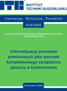 Informatyzacja procesów pomiarowych jako warunek kompleksowego zarządzania jakością w budownictwie