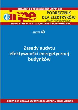 Zasady audytu efektywności energetycznej budynków INPE 40