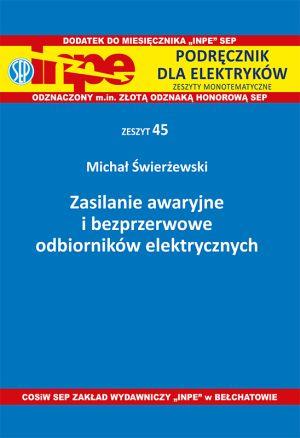 Zasilanie awaryjne i bezprzewodowe odbiorników elektrycznych INPE 45