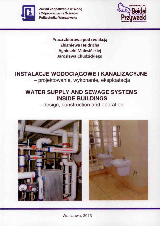 Instalacje wodociągowe i kanalizacyjne - projektowanie, wykonanie, eksploatacja