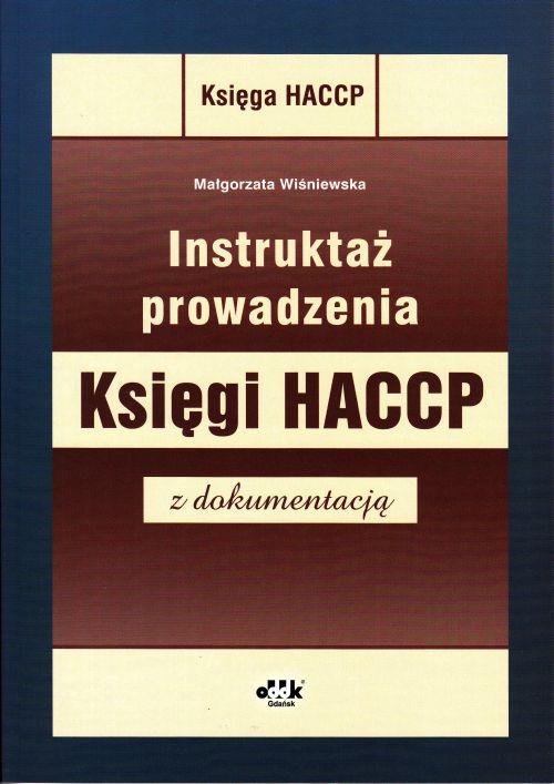Instruktaż prowadzenia Księgi HACCP z dokumentacją