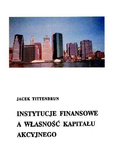 Instytucje finansowe a własność kapitału akcyjnego