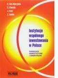 Instytucje wspólnego inwestowania w Polsce. Fundusze inwestycyjne i emerytalne