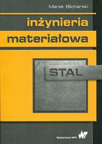 Inżynieria materiałowa. Stal