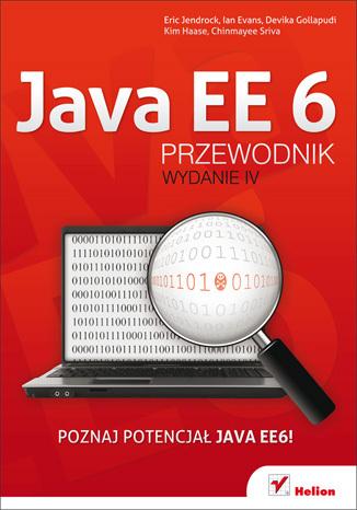 Java EE 6. Przewodnik. Wydanie IV
