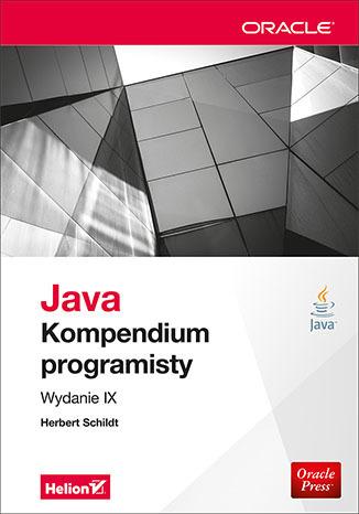 Java. Kompendium programisty. Wydanie IX