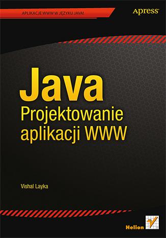 Java. Projektowanie aplikacji WWW