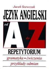 Język angielski od A do Z - repetytorium