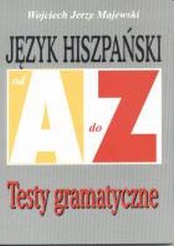 Język hiszpański od A do Z - Testy gramatyczne