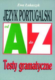 Język portugalski. Repetytorium od A do Z.