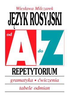 Język rosyjski - Repetytorium, gramatyka, ćwiczenia, przykłady odmian