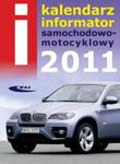 KALENDARZ - Informator samochodowo-motocyklowy 2011. Rocznik LIV