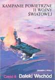Kampanie powietrzne drugiej wojny światowej. Daleki Wschód cz. 2
