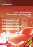 KATALOG. Producenci części i komponentów dla przemysłu motoryzacyjnego w Polsce 2009/2010 (PIM)