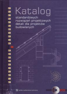 Katalog standardowych rozwiązań projektowych detali dla projektów budowlanych