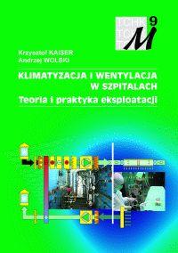 Klimatyzacja i wentylacja w szpitalach Teoria i praktyka eksploatacji