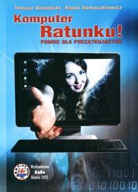 Komputer Ratunku - pomoc dla początkujących