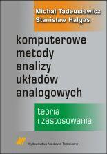 Komputerowe metody analizy uk�ad�w analogowych. Teoria i zastosowanie