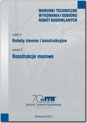 Konstrukcje murowe Część A: Roboty ziemne i konstrukcyjne, zeszyt 3