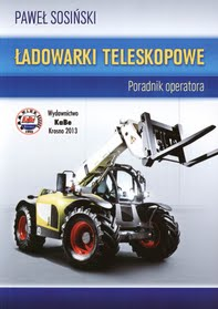 Ładowarki teleskopowe. Poradnik operatora