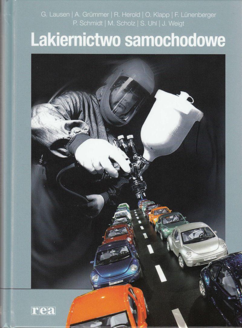 Lakiernictwo samochodowe - G. Lausen i inni
