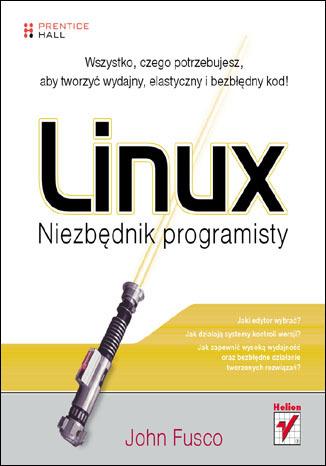 Linux. Niezbędnik programisty