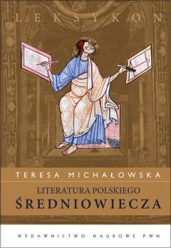 Literatura polskiego średniowiecza. Leksykon