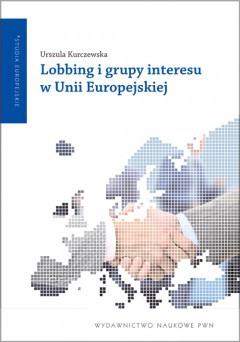 Lobbing i grupy interesu w Unii Europejskiej