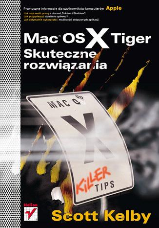 Mac OS X Tiger. Skuteczne rozwiązania