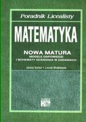 Matematyka - nowa matura. Modele odpowiedzi i schematy oceniania w zadaniach