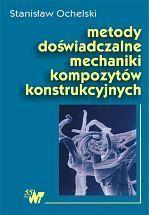 Metody doświadczalne mechaniki kompozytów konstrukcyjnych
