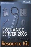 Microsoft Exchange Server 2003 Resource Kit. Tom 1-3