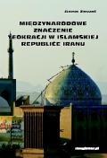 Międzynarodowe znaczenie teokracji w islamskiej republice Iranu