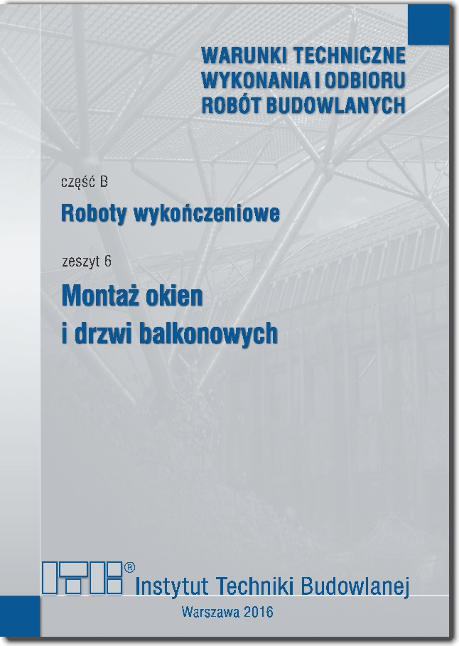 Montaż okien i drzwi balkonowych Część B: Roboty wykończeniowe, zeszyt 6