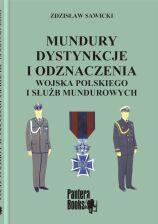 Mundury, dystynkcje i odznaczenia Wojska Polskiego i Służb Mundurowych