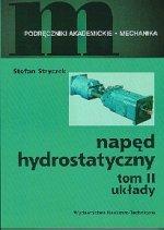 Napęd hydrostatyczny. T. 2: Układy