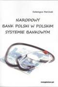 Narodowy Bank Polski w polskim systemie bankowym
